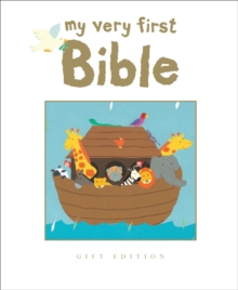 My Very First Bible : Gift Edition, Hardback Book