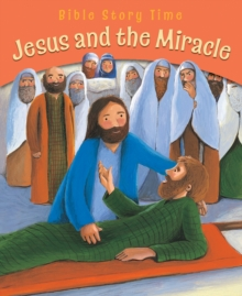 Jesus and the Miracle, Paperback / softback Book