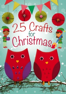 25 Crafts for Christmas, Paperback Book