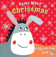 Guess Who? Christmas : A Flip-the-Flap Book, Board book Book