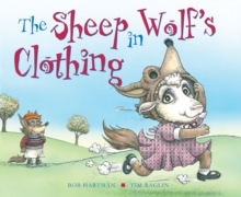 The Sheep in Wolf's Clothing, Hardback Book