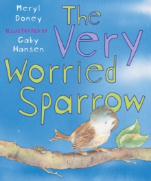 The Very Worried Sparrow, Paperback / softback Book