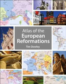 Atlas of the European Reformations, Paperback Book
