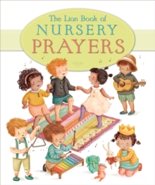 The Lion Book of Nursery Prayers, Hardback Book