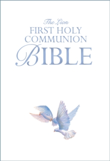 The Lion First Holy Communion Bible : A Special Gift, Hardback Book