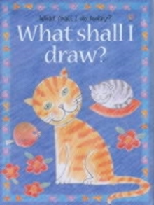 What Shall I Draw, Paperback Book