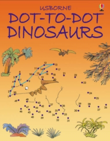 Dot-to-dot Dinosaurs, Paperback Book