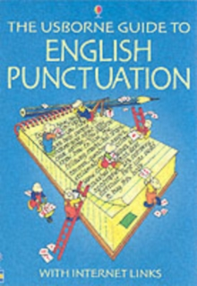 The Usborne Guide to English Punctuation : Internet Linked, Paperback Book