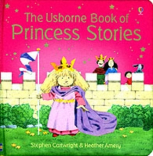 The Usborne Book of Princess Stories Combined Volume, Hardback Book