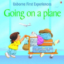 Usborne First Experiences Going On A Plane, Paperback Book