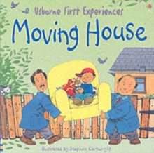 Usborne First Experiences Moving House, Paperback / softback Book