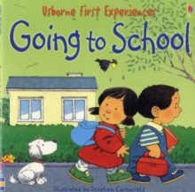 Usborne First Experiences Going To School Mini Edition, Paperback Book