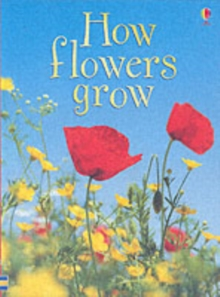 How Flowers Grow, Hardback Book
