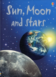 Sun, Moon and Stars, Hardback Book