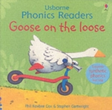 Goose On The Loose Phonics Reader, Paperback Book