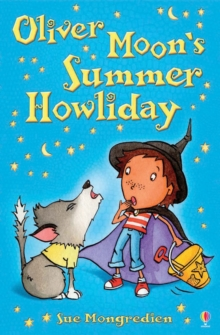 Oliver Moon's Summer Howliday, Paperback Book