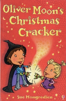 Oliver Moon and the Christmas Cracker, Paperback / softback Book