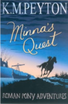The Roman Pony Adventures : Minna's Quest, Paperback Book