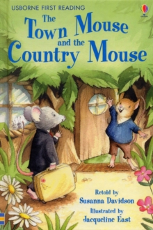 First Reading Series 4 : The Town Mouse and the Country Mouse, Hardback Book