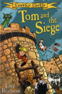 Creaky Castle : Tom and the Siege, Paperback Book
