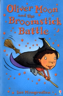 Oliver Moon and the Broomstick Battle, Paperback Book