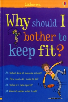 Why Should I Bother to Keep Fit?, Paperback / softback Book