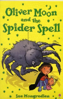 Oliver Moon and the Spider Spell, Paperback Book