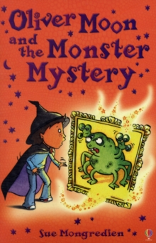 Oliver Moon and the Monster Mystery, Paperback Book