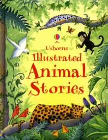 Illustrated Animal Stories, Hardback Book