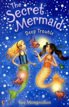 The Secret Mermaid Deep Trouble, Paperback Book