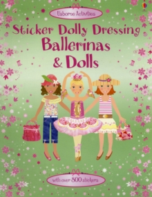 Sticker Dolly Dressing Bind-Up Ballerinas and Dolls, Paperback Book