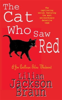 The Cat Who Saw Red (the Cat Who... Mysteries, Book 4) : An enchanting feline mystery for cat lovers everywhere, Paperback Book