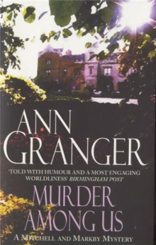 Murder Among Us (Mitchell & Markby 4) : A cosy English country crime novel of deadly disputes, Paperback / softback Book