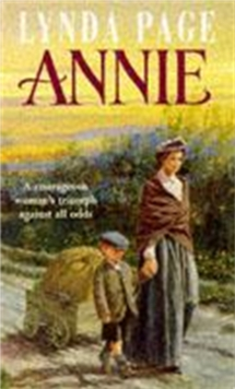 Annie : A Moving Saga of Poverty, Fortitude and Undying Hope, Paperback Book