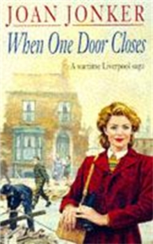 When One Door Closes : A heart-warming saga of love and friendship in a city ravaged by war (Eileen Gillmoss series, Book 1), Paperback / softback Book