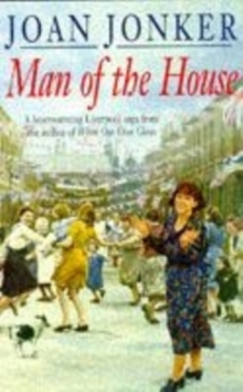 Man of the House : A touching wartime saga of life when the men come home (Eileen Gilmoss series, Book 2), Paperback / softback Book