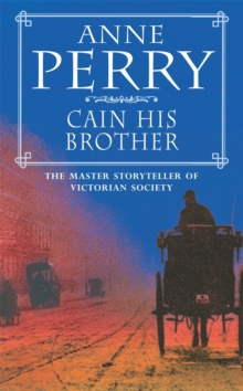 Cain His Brother (William Monk Mystery, Book 6) : An atmospheric and compelling Victorian mystery, Paperback Book