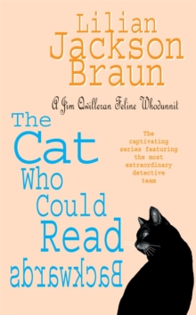 The Cat Who Could Read Backwards (The Cat Who... Mysteries, Book 1) : A cosy whodunit for cat lovers everywhere, Paperback Book