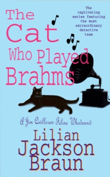 The Cat Who Played Brahms (The Cat Who... Mysteries, Book 5) : A charming feline whodunit for cat lovers everywhere, Paperback Book
