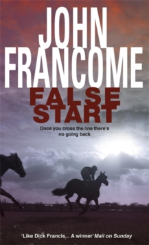 False Start : A deadly thriller set in the horseracing world, Paperback Book