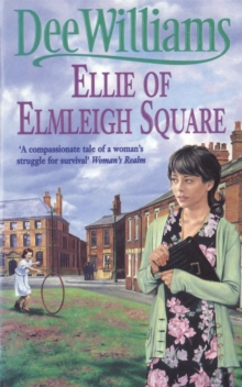 Ellie of Elmleigh Square : An engrossing saga of love, hope and escape, Paperback Book
