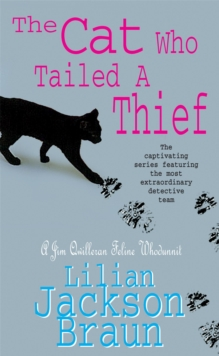 The Cat Who Tailed a Thief (the Cat Who... Mysteries, Book 19) : An utterly delightful feline mystery for cat lovers everywhere, Paperback Book