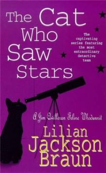 The Cat Who Saw Stars (The Cat Who... Mysteries, Book 21) : A quirky feline mystery for cat lovers everywhere, Paperback Book
