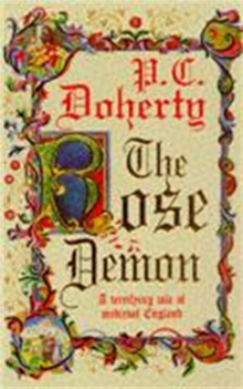 The Rose Demon : A terrifying tale of medieval England, Paperback Book