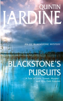 Blackstone's Pursuits (Oz Blackstone series, Book 1) : Murder and intrigue in a thrilling crime novel, Paperback Book