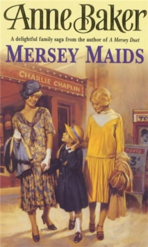 Mersey Maids : A Moving Family Saga of Romance, Poverty and Hope, Paperback Book