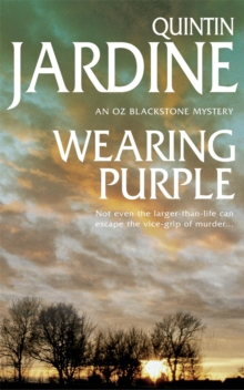 Wearing Purple (Oz Blackstone Series, Book 3) : This thrilling mystery wrestles with murder and deadly ambition, Paperback Book