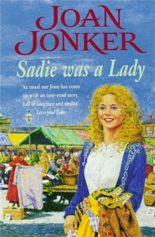 Sadie was a Lady : An engrossing saga of family trouble and true love, Paperback / softback Book