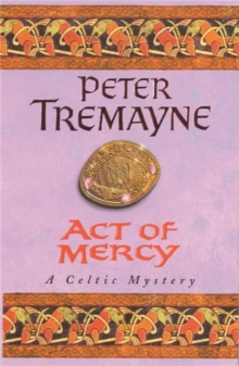 Act of Mercy (Sister Fidelma Mysteries Book 8) : A page-turning Celtic mystery filled with chilling twists, Paperback / softback Book
