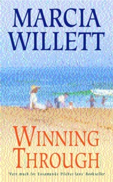 Winning Through (The Chadwick Family Chronicles, Book 3) : A captivating story of friendship and family ties, Paperback / softback Book